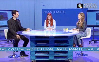 #SocialReporter Arezzo Crowd Festival: participated art